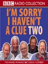 I&#39;m Sorry I Haven&#39;t a Clue 2 (MP3)